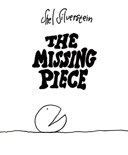 "Shel Silverstein ""The missing piece"""